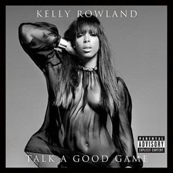 Download CD Kelly Rowland - Talk A Good Game (2013)