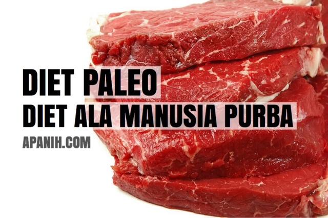 DIET PALEO - Diet Ala Manusia Purba