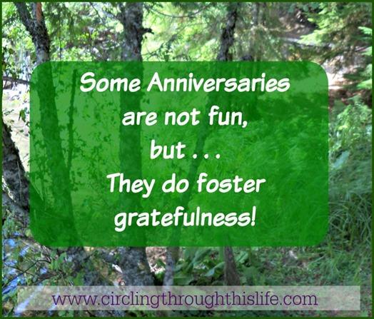 gratefulness on this not so fun anniversary