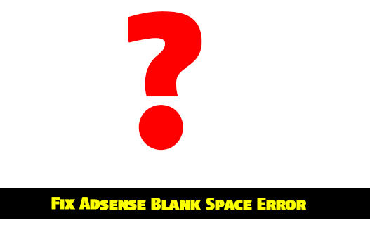 Adsense Ads show blank space