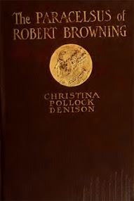 Cover of Christina Pollock Dension's Book The Paracelsus of Robert Browning