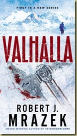 Valhalla by Robert J. Mrazek - Thoughts in Progress