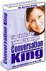 Conversation King