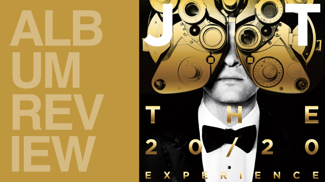 Album review: Justin Timberlake - The 20/20 experience (part 2 of 2) | Random J pop