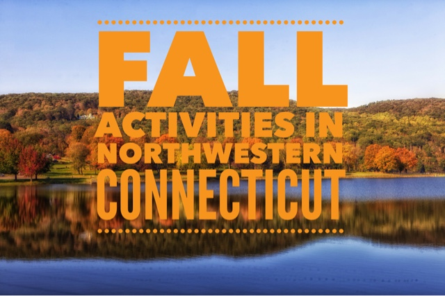 Fall Activities in Northwestern Connecticut