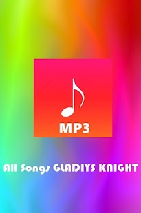 All Songs GLADYS KNIGHT - screenshot