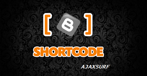 The Shortcode Plugin to Blogger/Blogspot