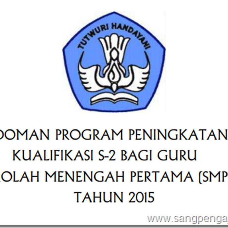 Beasiswa S2 Guru SMP 2015, Mau ???