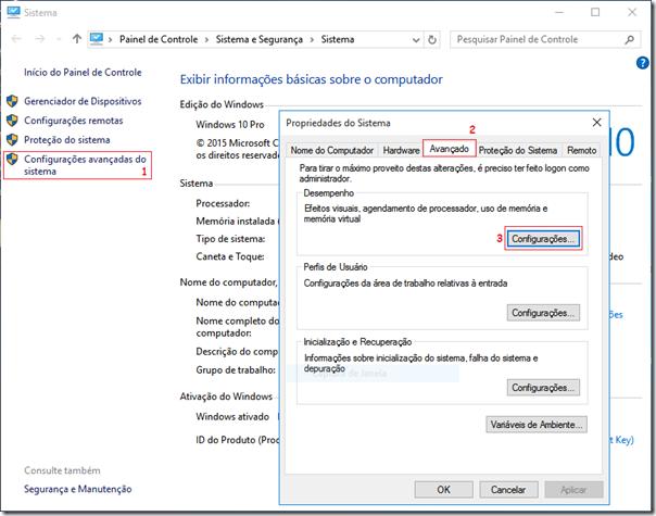 Clique em Configurações avançadas do sistema, depois Avançado e no primeiro botão Configurações