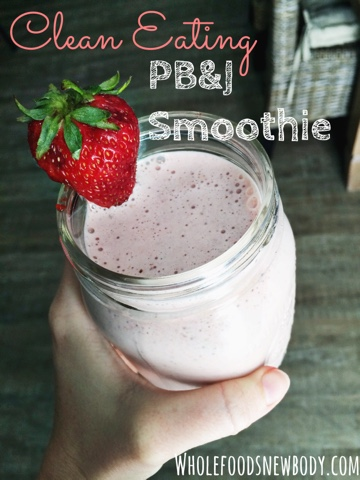 clean eating pb&j smoothie