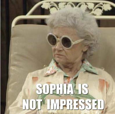 Sophia is not impressed.
