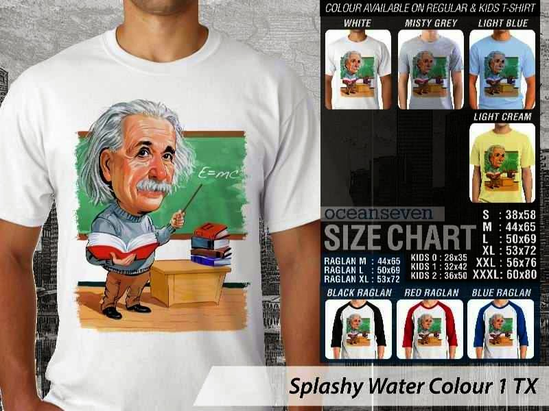 Kaos artwork keren Splashy Water Colour 1 Albert Einstein distro ocean seven