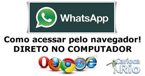 Como acessar o WhatsApp pelo navegador do computador