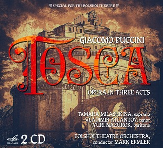 CD REVIEW: Giacomo Puccini - TOSCA (Melodiya MEL CD 10 02359)