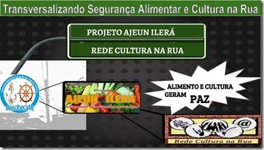 TRANSVERSALIZANDO Segurança Alimentar e Cultura na Rua -