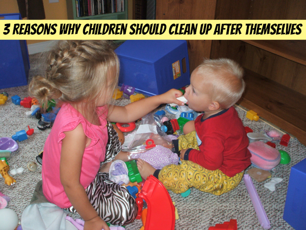 3 Reasons Why It's Important For Children to Clean Up After Themselves