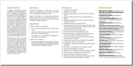Profesorado Periodo de inscripción ABIERTO VI Edición Diploma en Enseñanza de Pádel 2015-16 por la Universidad de Granada.
