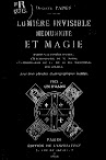 Lumiere Invisible Mediumnite et Magie (1896,in French)