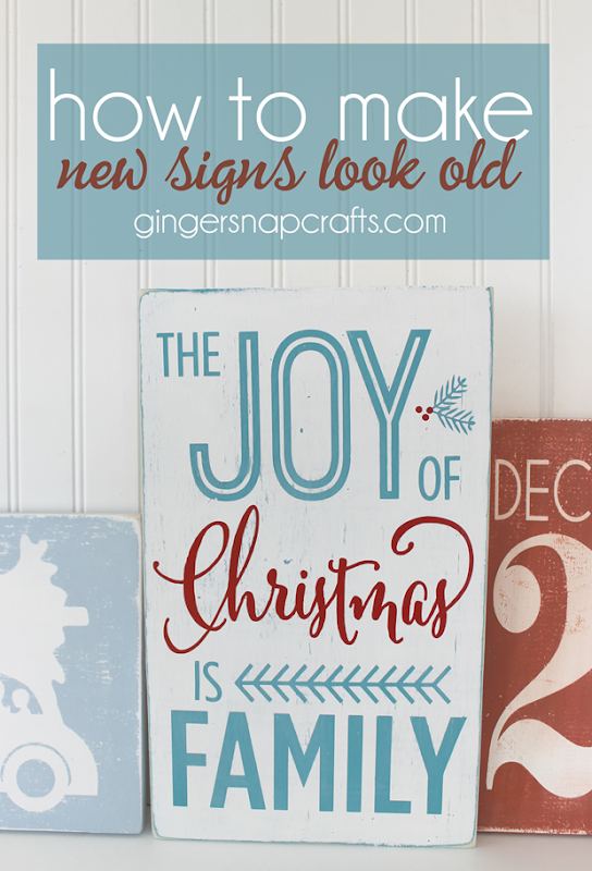How to Make New Signs Look Old at   GingerSnapCrafts.com