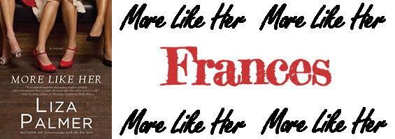 Frances More like Her