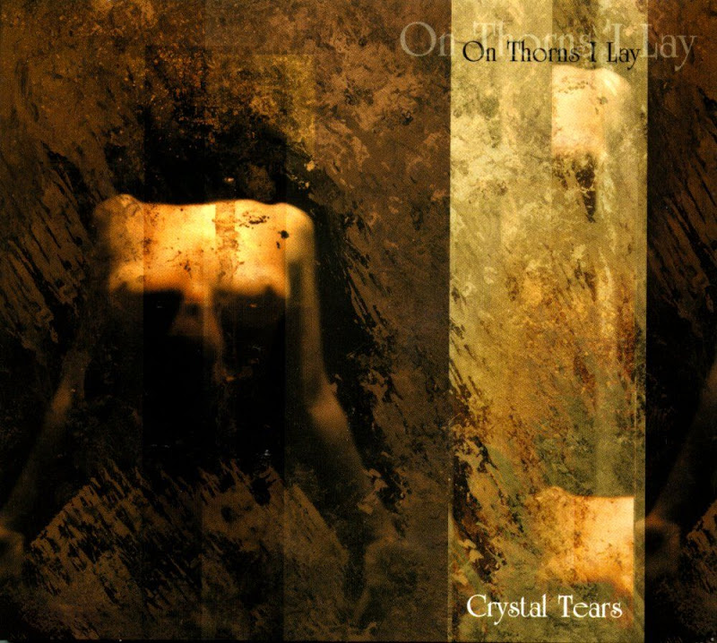 On Thorns I Lay - Crystal Tears (1999)