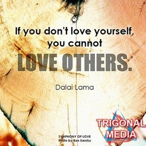 if you dont love yourself you cant love other_dalai lama