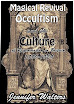 Jennifer Walters - Magical Revival Occultism and the Culture of Regeneration in Britain 1880 to 1929