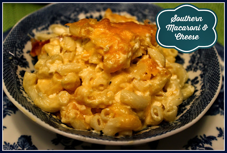 Traditional Southern Macaroni and Cheese! Recipe | Yummly