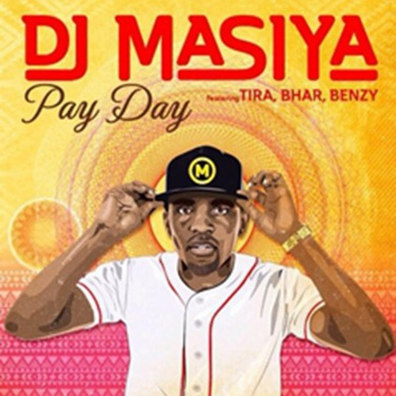 DJ Masiya Feat. DJ Tira, Bhar & Benzy - Pay Day (2k15) [Download]