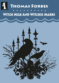 Cover of Thomas Forbes's Book Witch Milk And Witches Marks