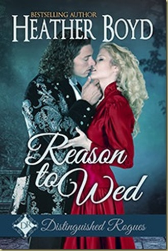 Reason to Wed by Heather Boyd - Thoughts in Progress