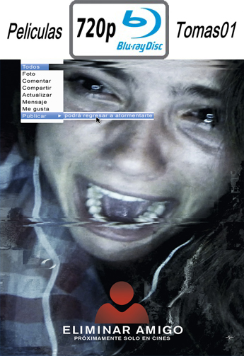 Eliminar Amigo (Unfriended) (2015) [BRRip 720p/Dual Latino-ingles]