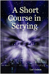 A Short Course In Scrying