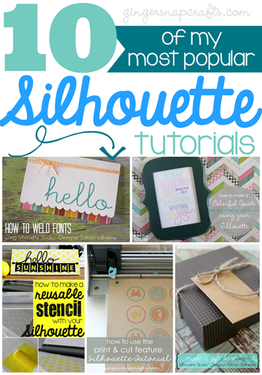 10 of my most popular Silhouette tutorials at GingerSnapCrafts.com #SilhouetteCAMEO #SilhouettePortrait #spon_thumb[2]