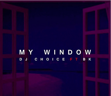 dj choice so 9dades my window