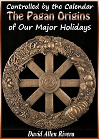 Cover of David Allen Rivera's Book Controlled by the Calendar The Pagan Origins of Our Major Holidays