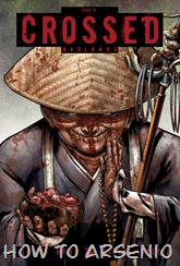 Actualización 01/05/2015: Gracias a martinchoginer por traernos Crossed Badlands #73 tradumaqueteado por Ele.