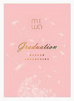 [MUSIC VIDEO] miwa ballad collection ~graduation~ (BDISO)