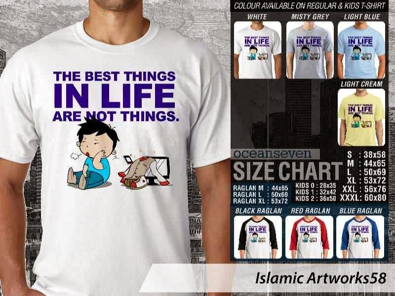 KAOS Muslim The best things in life are not things. Islamic Artworks 58 distro ocean seven