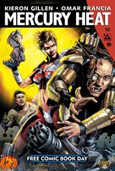 Actualizacion 23/09/2015: Mercury heat - La dupla que cumple 2 años aportandonos comics (Floyd wayne y k0ala) nos traen el numero del Free Comic Book Day