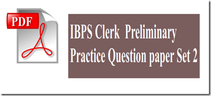 IBPS Clerk Preliminary Practice Question paper pdf