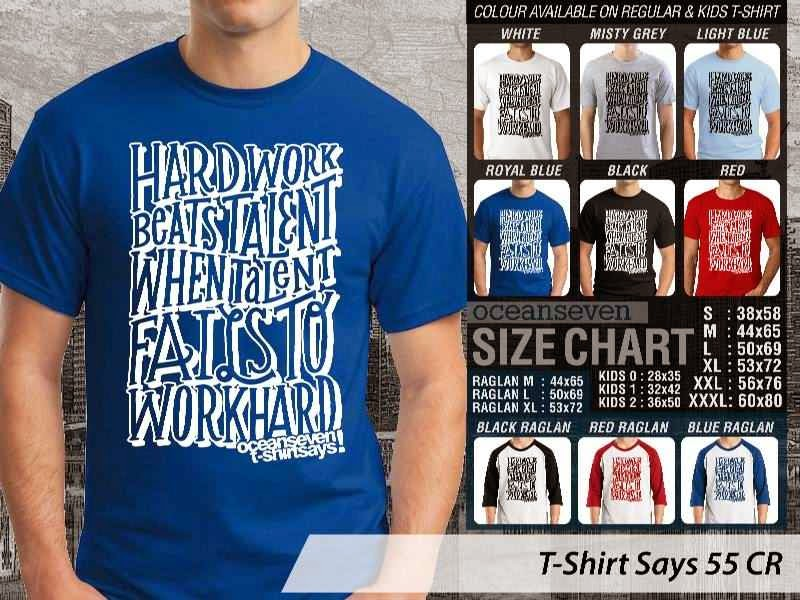 KAOS tulisan hard work beats talent T Shirt Says 55 distro ocean seven