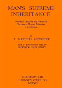Cover of Frederick Matthias Alexander's Book Man Supreme Inheritance