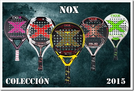 NOX Colección 2015: catálogo completo con todo el material necesario al servicio del pádel.