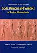 Jeremy Black - Gods, Demons and Symbols of Ancient Mesopotamia