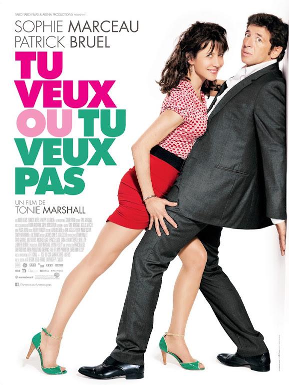 Θέλεις ή Δε Θέλεις (Tu Veux Ou Tu Veux Pas?) Poster