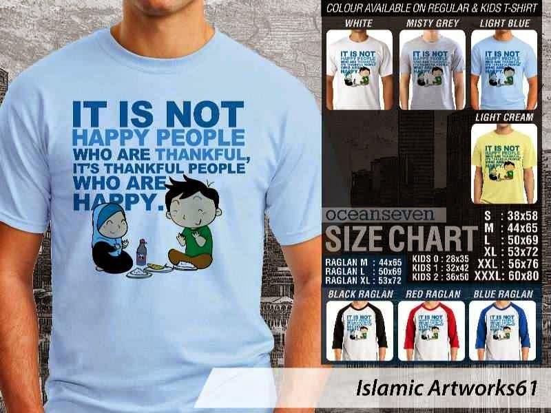 KAOS Islam Muslim It is not happy people who are thankful. its thankful people who are happy. Islamic Artworks 61 distro ocean seven