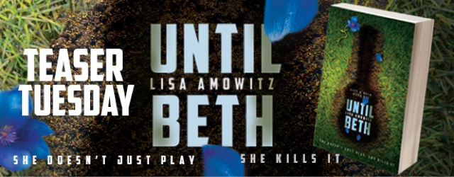 Teaser Tuesday: Until Beth by Lisa Amowitz