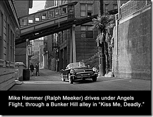 Kiss Me Deadly Angels Flight w caption d1