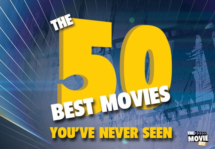 50-BEST-MOVIES-YOUVE-NEVER-SEEN